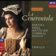 Decca recording of La cenerentola with Cecilia Bartoli