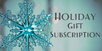 Holiday gift subscriptions now available