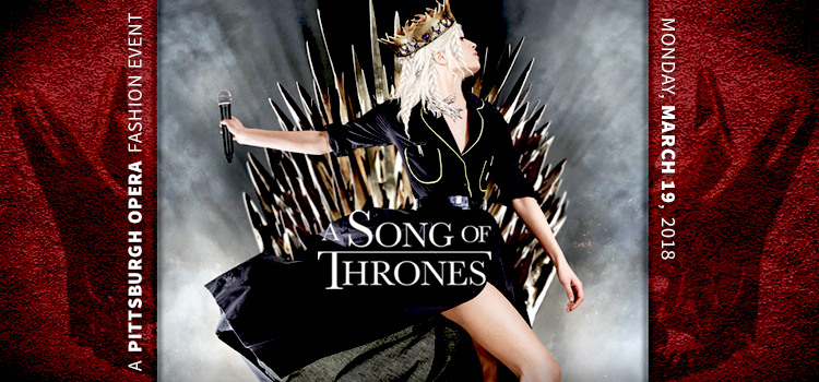 Masthead image for 'A Song of Thrones' Pittsburgh Opera fashion show